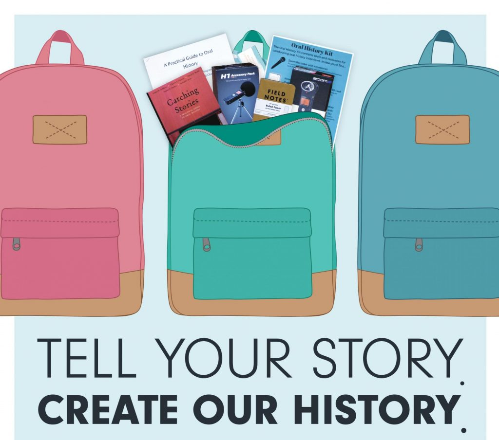 """Three Illustrated backpacks. One is open to reveal the contents of the Archivist in a Backpack kit. Underneath reads, """"Tell your story. Create our history."""""""