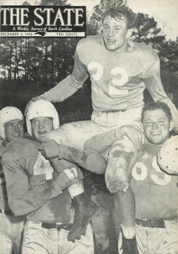 Hugh Morton's photograph of Charlie Justice on the shoulder of teammates after the 1948 UNC–Duke game appeared on the cover of The State two weeks later.