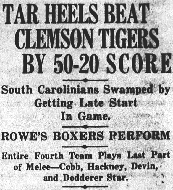 """Front page headline from the 16 January 1926 issue of The Daily Tar Heel.: """"Tar Heels Beat Clemson Tigers by 5–20 Score. South Carolinians Swamped by Getting Late Start In Game. Rowe's Boxers Perform. Entire Fourth Team Plays Last Part of Melee—Cobb, Hackney, Devin, and Dodderer Star."""