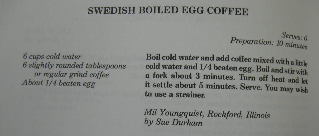 Swedish Boiled Egg Coffee - Mountain Elegance