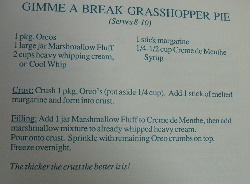 Gimme a Break Grasshopper Pie-Hornets Homecooking