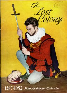 "Program from the 1952 ""Lost Colony"" featuring Andy Griffith as Sir Walter Raleigh."