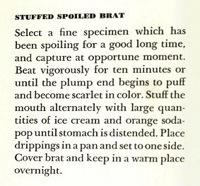 Stuffed Spoiled Brat - Cooking to Kill