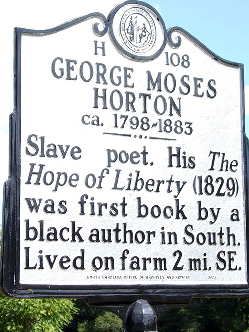 Historical marker commemorating the life of George Moses Horton.