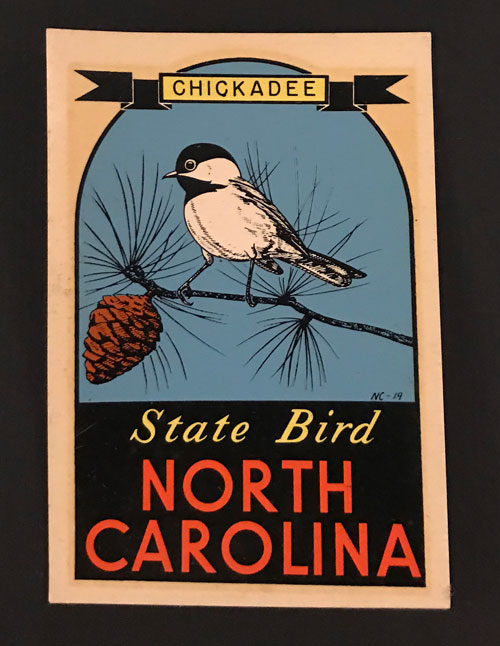 "Decal reading ""Chickadee, State Bird, North Carolina."""