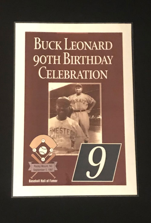 "Poster with photograph of Buck Leonard that reads ""Buck Leonard 90th Birthday Celebration"""