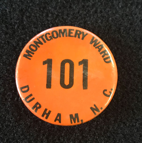 Pin back badge for Montgomery Ward in Durham