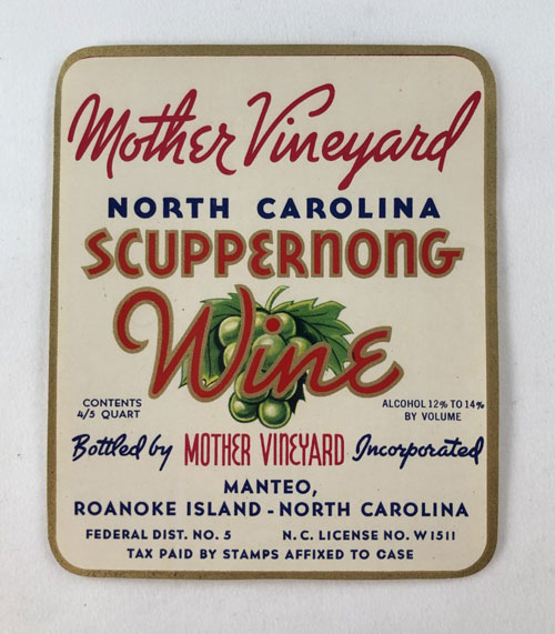 Label reading Mother Vineyard North Carolina Scuppernong Wine and show a batch of grapes.