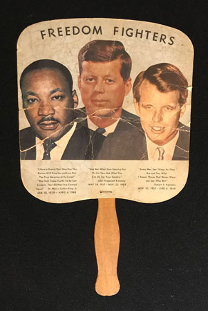Fan with images of Martin Luther King Jr, John F. Kennedy, and Robert Kennedy