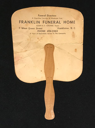 "Verso of fan with words ""Franklin Funeral Home"" and ""Franklin, N.C."""