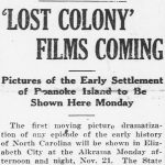 "Newspaper article announcing ""The Lost Colony Film"" would be shown in Elizabeth City"
