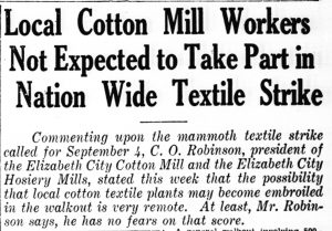 "Newspaper headline ""Local Cotton Mill Workers Not Expected to Take Part in Nation Wide Textile Strike"""