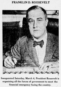 President Franklin Delano Roosevelt, shortly after inauguration