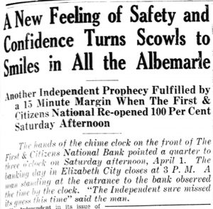 "Newspaper caption ""A New Feeling of Safety and Confidence Turns Scowls to Smiles in All the Albemarle"""
