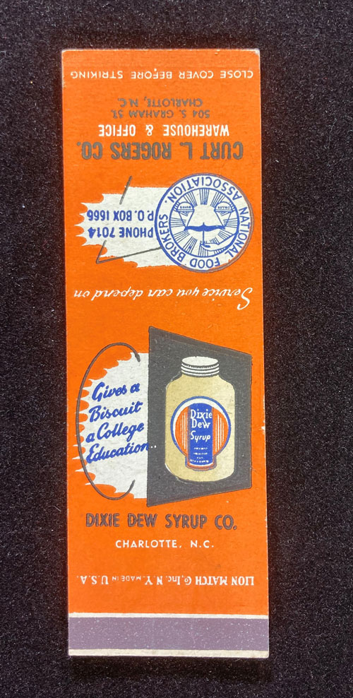 """Orange paper with an image of a Dixie Dew Syrup bottle and the words """"Give a Biscuit a College Education."""""""