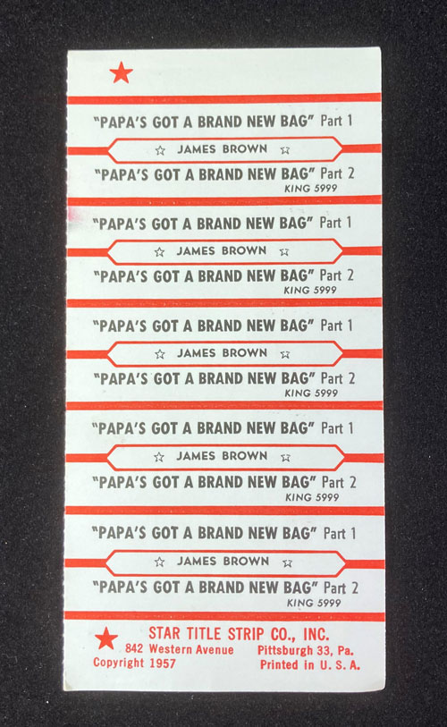 """Sheet of paper with multiple labels with the words """"Papa's Got a Brand New Bag, James Brown, Part 1, and Part 2"""""""