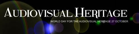 ICA_WorldDay for Audiovisual Heritage
