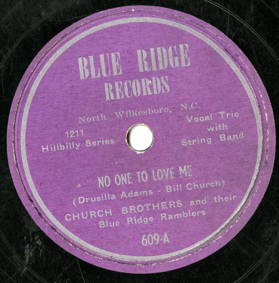 "The Church Brothers & their Blue Ridge Ramblers, ""No One to Love Me"" (Blue Ridge, 1952)"