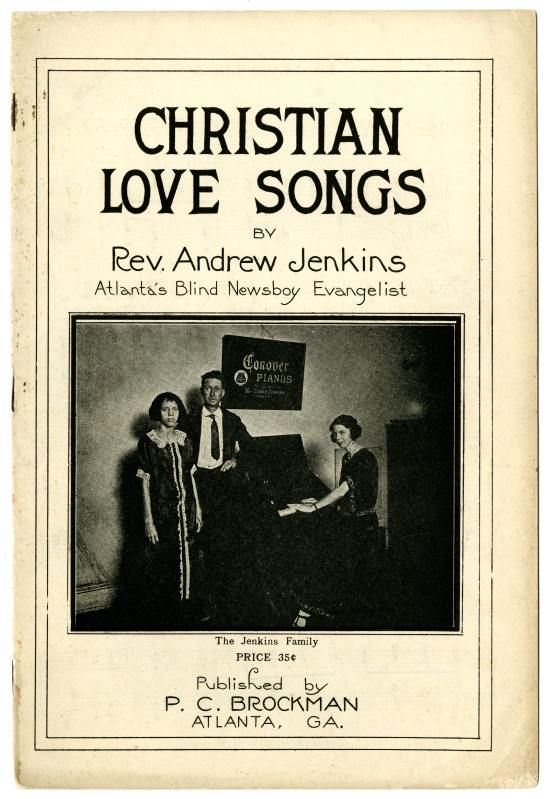 30006_FL0733_Southern Folklife Collection_001_Christian Love Songs, Rev. Andrew Jenkins