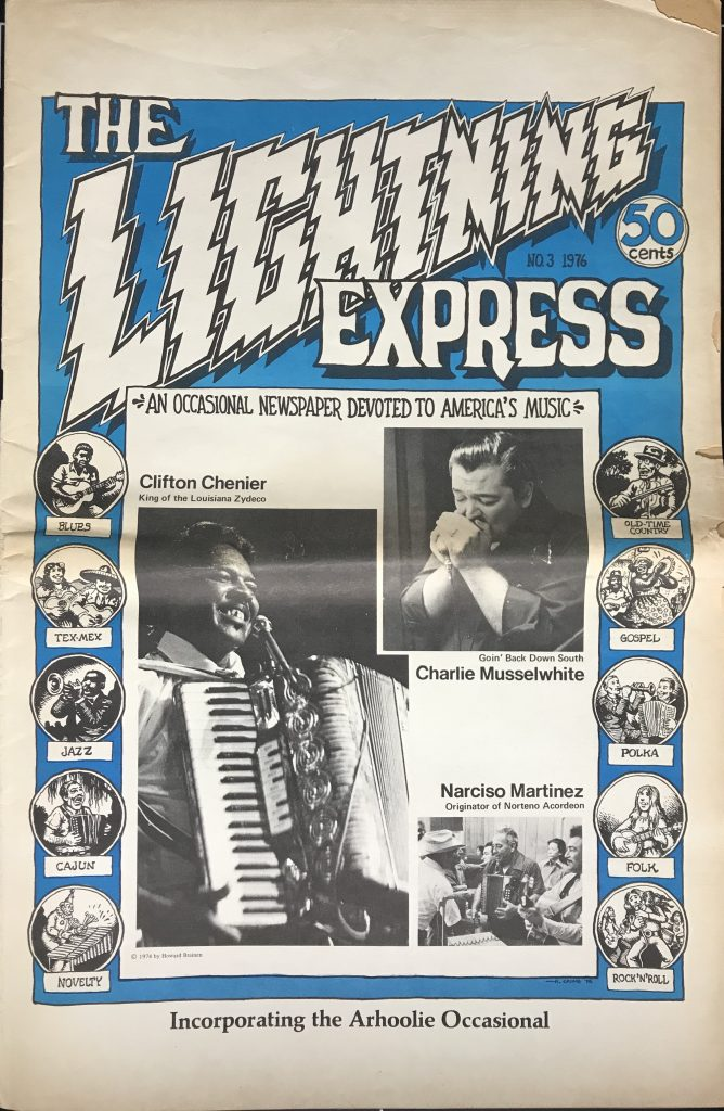 Cover of the Lightning Express, no. 3 (1976). 0versize Paper OP-20245/16 in the Goldband Recording Corporation Collection (20245), with photographs of Clifton Chenier with accordion, Charlie Musselwhite with harmonica, and Narciso Martinex with accordion and group. Also features illustrations of traditional music genres illustrated by R. Crumb including: Blues, Tex-Mex, Jazz, Cajun, Novelty, Gospel, Polka, Folk