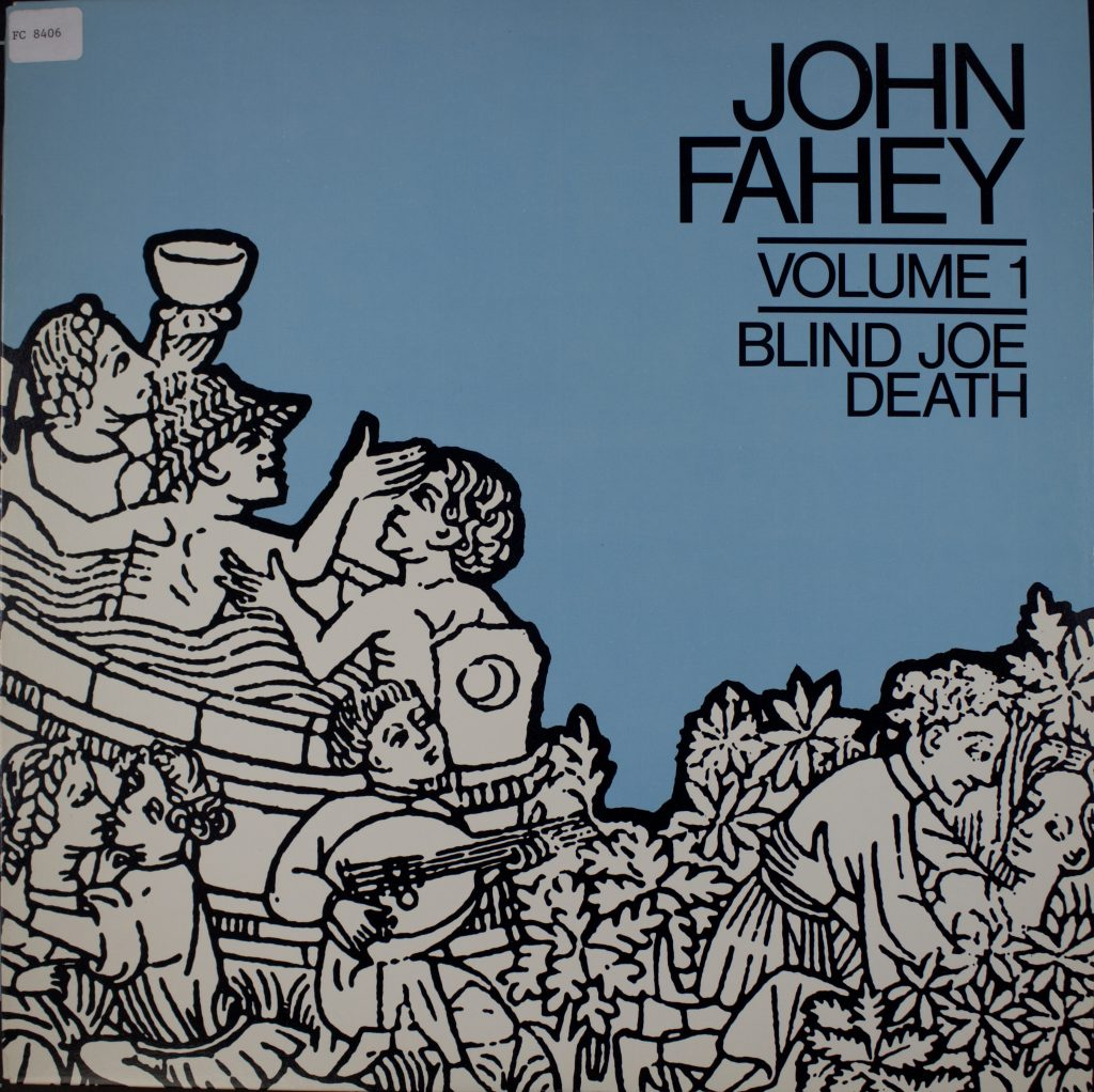 Cover for the 1967 rerecording of Blind Joe Death by John Fahey, subtitled volume one