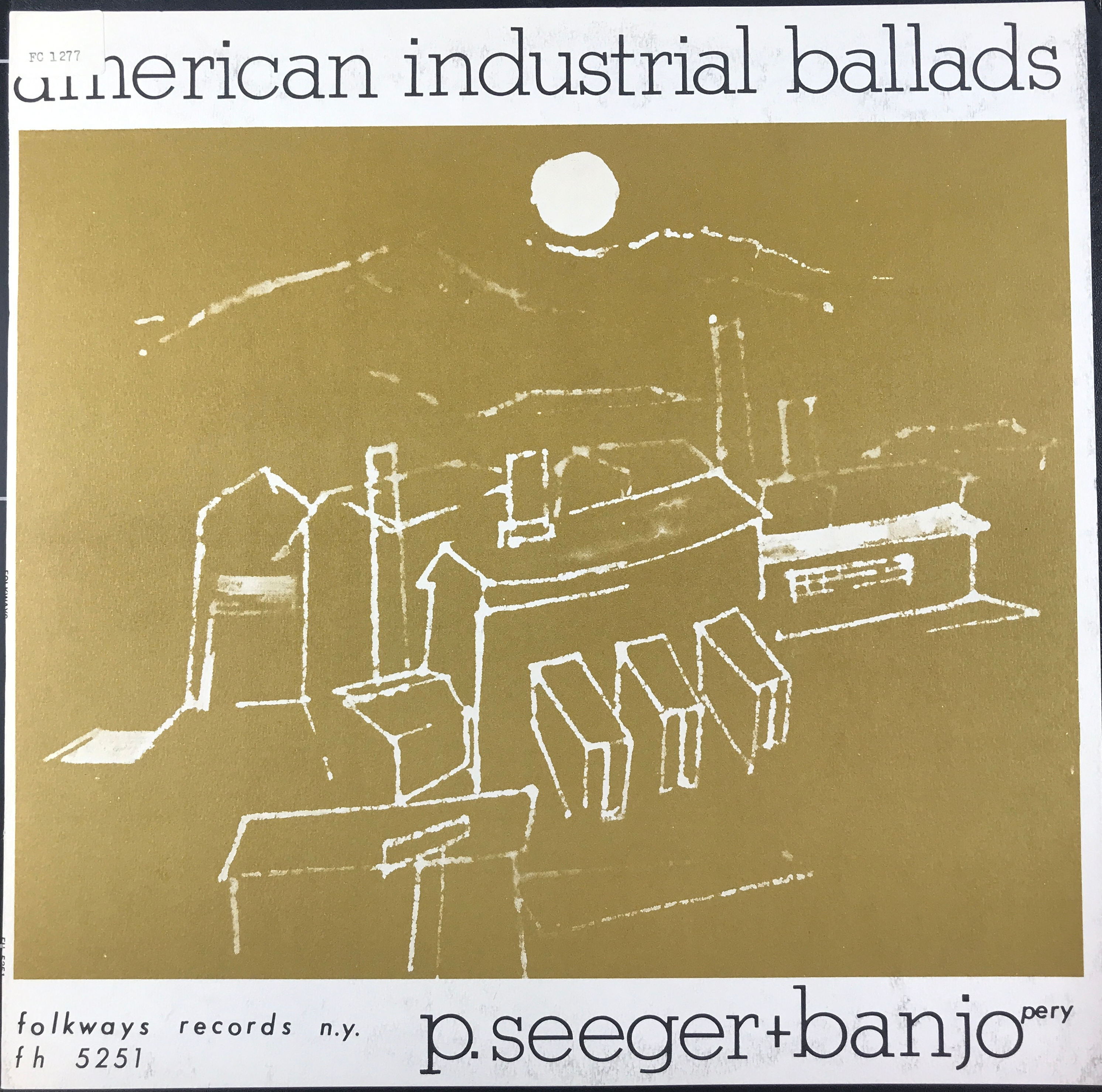 American Industrial Ballads by Pete Seeger LP Cover