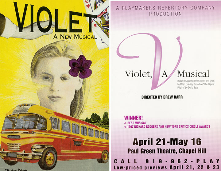 "Productions of ""Violet"" by Playwrights Horizons (New York, NY) and Playmakers Repertory Company (UNC-Chapel Hill). From folder 179 in the Doris Betts Papers, #4695."