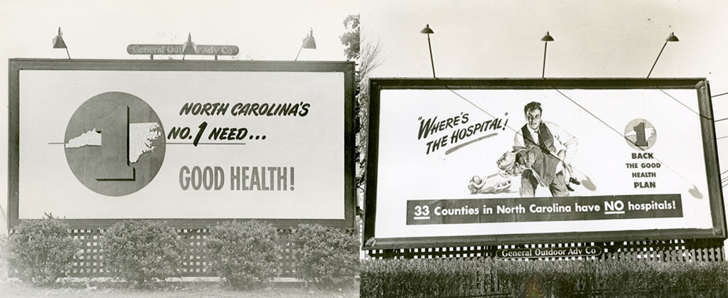 Examples of two billboards used to publicize the Good Health Plan.  From the North Carolina Good Health Association Records, #3550, Southern Historical Collection.
