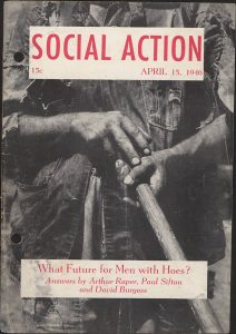 The Arthur Franklin Raper papers have many publications about social justice.
