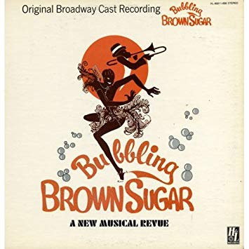 """The record cover for the recording of the Broadway show """"Bubbling Brown Sugar: A New Musical Review."""""""