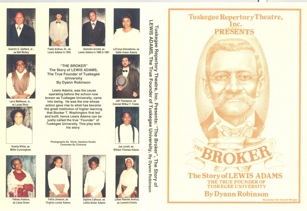"""The program for the Tuskegee Reperatory Theatre's presentation of """"The Broker: The Story of Lewis Adams, the True Founder of Tuskegee University by Dyann Robinson,"""" with photographs of the multiracial, majority Black cast"""