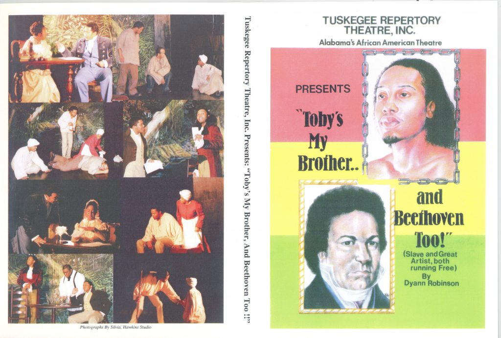 """Program for Tuskegee Repertory Theatre's presentation of """"Toby's My Brother...and Beethoven Too! (Slave and Great Artist, both running Free) by Dyann Robinson."""" Featuring drawings of the busts of a shirtless Black person with long hair and a goatee and Beethoven, a white person with short hair and a raised white collar and black jacket."""