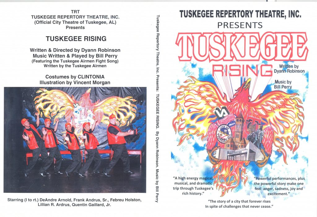 """Program for Tuskegee Repertory Theatre's presentation of """"Tuskeegee Rising, written by Dyann Robinson,"""" about Tuskegee, AL's history as a historically Black town, featuring images of Tuskegee Uniiversity and phoenixes."""