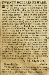 Runaway slave advertisement placed by S.M. Stewart in the Hillsborough (N.C.) Recorder, November 29, 1829.