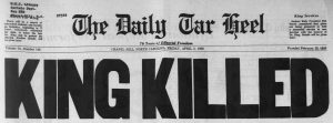 "A Daily Tar Heel headline reading ""King Killed"" in large letters"