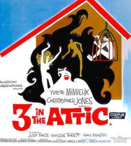 "An illustration featuring representations of three women, an attic roof, and a man in a birdcage. Includes the text ""3 in the Attic"" and information about the film."